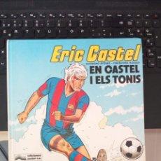 Cómics: ERIC CASTEL 1 – EN CASTEL I ELS TONIS. HUGUES / REDING. JUNIOR GRIJALBO CATALA. Lote 221477485