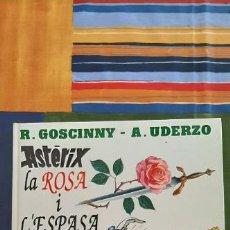 Cómics: ASTERIX LA ROSA I L'ESPASA - ASTERIX - GRIJALBO-DARGAUD -1991 EN CATALÁN. Lote 221522630