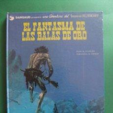 Cómics: EL TENIENTE BLUEBERRY Nº 2 EL FANTASMA DE LAS BALAS BE ORO GRIJALBO 1978. Lote 221647152