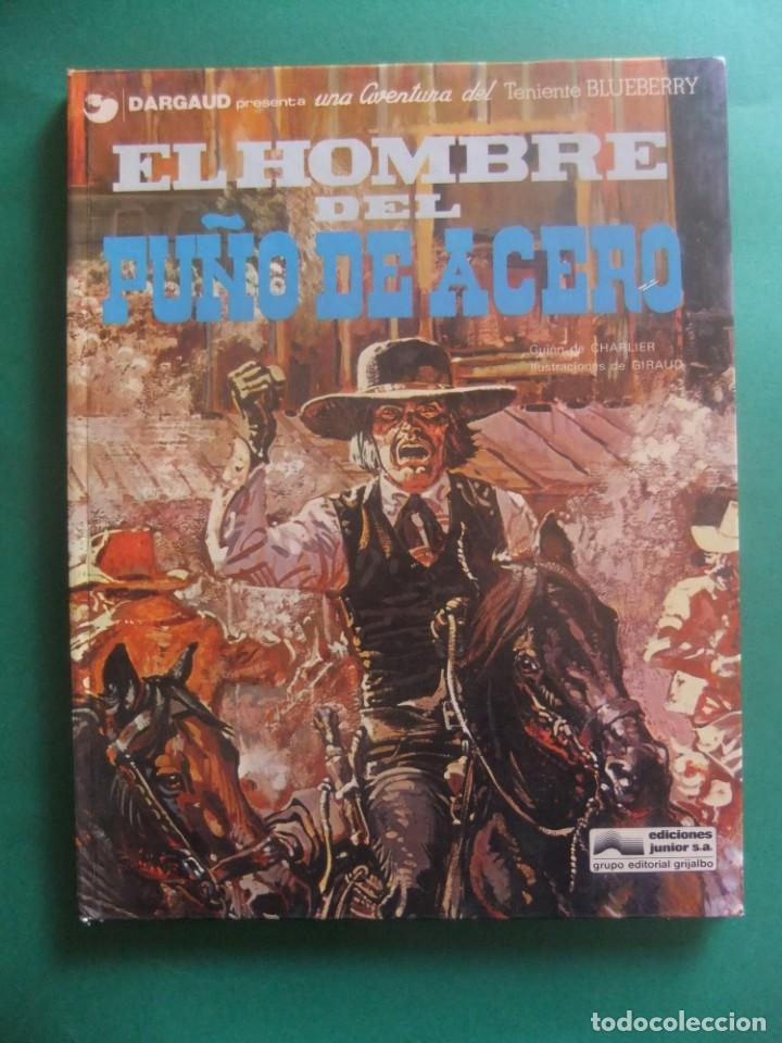 EL TENIENTE BLUEBERRY Nº 4 EL HOMBRE DEL PUÑO DE HIERRO GRIJALBO 1978 (Tebeos y Comics - Grijalbo - Blueberry)