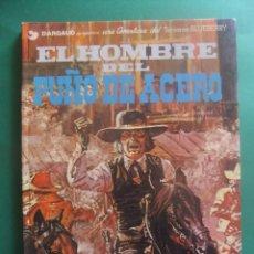 Cómics: EL TENIENTE BLUEBERRY Nº 4 EL HOMBRE DEL PUÑO DE HIERRO GRIJALBO 1978. Lote 221647347