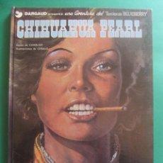 Cómics: EL TENIENTE BLUEBERRY Nº 7 CHIHUAHUA PEARL GRIJALBO 1979. Lote 221647480