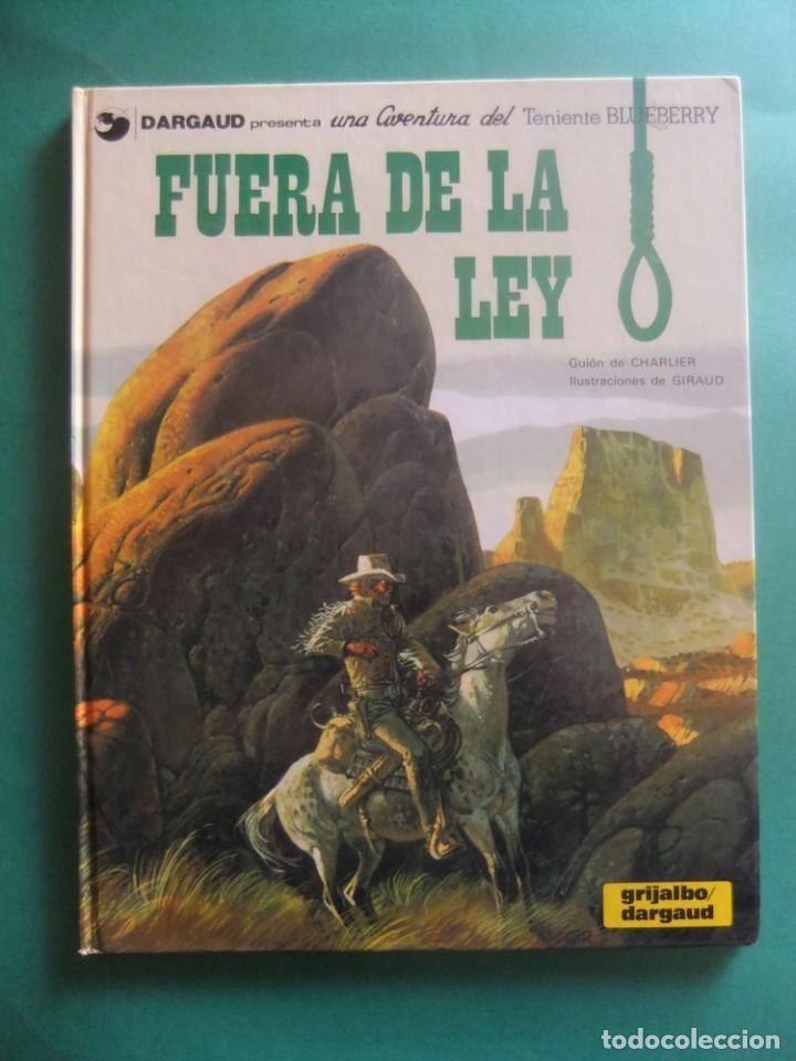 EL TENIENTE BLUEBERRY Nº 10 FUERA DE LA LEY GRIJALBO 1979 (Tebeos y Comics - Grijalbo - Blueberry)