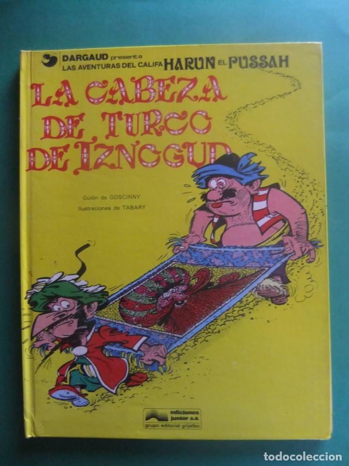 LAS AVENTURAS DEL CALIFA HARUN EL PUSSA Nº7 LA CABEZA DE TURCO DE IZNOGUD GRIJALBO (Tebeos y Comics - Grijalbo - Iznogoud)