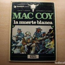 Cómics: MAC COY - LA MUERTE BLANCA - NUMERO 6 - AÑO 1980 - GRIJALBO/DARGAUD - BUEN ESTADO. Lote 221657588
