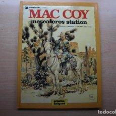 Cómics: MAC COY - MESCALEROS STATION - NUMERO 15 - AÑO 1989 - GRIJALBO/DARGAUD - BUEN ESTADO. Lote 221658890