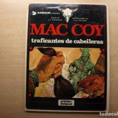 Cómics: MAC COY - TRAFICANTES DE CABELLERAS - NUMERO 7 - AÑO 1980 - GRIJALBO/DARGAUD - BUEN ESTADO. Lote 221661711