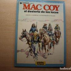 Cómics: MAC COY - EL DESIERTO DE LOS LOCOS - NUMERO 14 - AÑO 1988 - GRIJALBO/DARGAUD - BUEN ESTADO. Lote 221662486