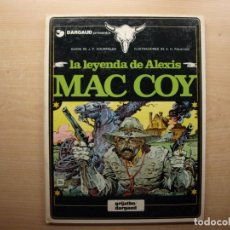 Cómics: LA LEYENDA DE ALEXIS MAC COY - NUMERO 1 - AÑO 1981 - GRIJALBO/DARGAUD - BUEN ESTADO. Lote 221662747