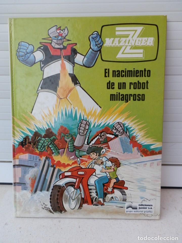 MAZINGER Z. EL NACIMIENTO DE UN ROBOT MILAGROSO. 1978 EDICIONES JUNIOR. EDITORIAL GRIJALBO. (Tebeos y Comics - Grijalbo - Otros)