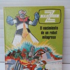 Cómics: MAZINGER Z. EL NACIMIENTO DE UN ROBOT MILAGROSO. 1978 EDICIONES JUNIOR. EDITORIAL GRIJALBO.. Lote 222063331