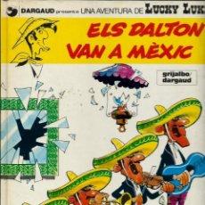 Cómics: LUCKY LUKE Nº 8 - ELS DALTON VAN A MEXIC - GRIJALBO DARGAUD 1991 1ª EDICIÓ - EN BON ESTAT. Lote 222125461