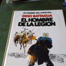 Cómics: DINO BATTAGLIA. EL HOMBRE DE LA LEGIÓN. UN HOMBRE UNA AVENTURA. EDICIONES JUNIOR. GRIJALBO.1978. Lote 222226140