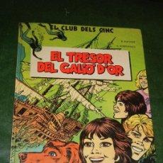 Cómics: EL CLUB DELS CINC Nº 1 - EL TRESOR DEL GALIO D'OR. - GRIJALBO 1983. Lote 222250388