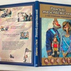 Cómics: PASCUAL, MAYORDOMO REAL Y SUS GRACIOSAS AMISTADES - LA ESFERA DE LOS LIBROS - TAPA DURA - GCH1. Lote 222334013