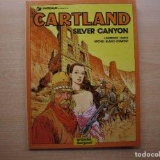 Cómics: CARTLAND - SILVER CANYON - TOMO 6 - TAPA DURA - GRIJALBO - BUEN ESTADO. Lote 222601008