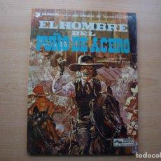 Cómics: BLUEBERRY - EL HOMBRE DEL PUÑO PUÑO DE ACERO - TAPA DURA - GRIJALBO - AÑO 1978. Lote 222692731