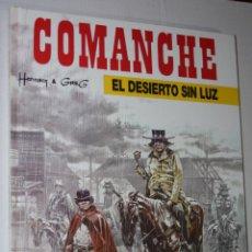 Comics : COMANCHE #5 :EL DESIERTO SIN LUZ (DE HERMANN & GREG).- TAPA DURA- MUY BUEN ESTADO. Lote 222766717