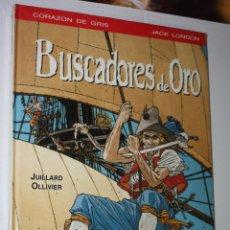 Cómics: BUSCADORES DE ORO (DE JUILLARD & OLLIVIER).- TAPA DURA- PRECINTADO. Lote 222777157