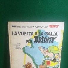 Cómics: ASTÉRIX PILOTE 1ª EDICIÓN SIN NÚMERO - LA VUELTA A LA GALIA POR ASTÉRIX. Lote 222691206