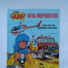 Comics: TOPE GUAI! - Nº 13 - RITA REPÓRTER - ´¡YO VIVÍ EL PARÍS-DAKAR! - 1987 - MARC WASTERLAIN. TDKC86. Lote 222892370