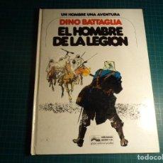 Cómics: EL HOMBRE DE LA LEGION. DINO BATTAGLIA. GRIJALBO. (S2). Lote 223294860