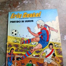 Cómics: ERIC CASTEL Nº 2 PARTIDO DE VUELTA EDICIONES JUNIOR GRIJALBO. Lote 223620091