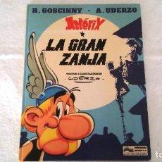 Cómics: ASTERIX LA GRAN ZANJA AÑO 1980. Lote 223823988