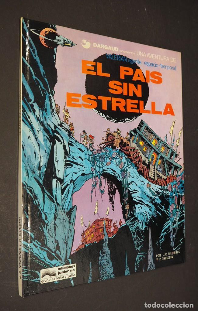 EL PAÍS SIN ESTRELLAS. VALERIAN. DARGAUD PRESENTA. J.C. MEZIERES Y P. CHRISTIN. GRIJALBO 1978 (Tebeos y Comics - Grijalbo - Valerian)