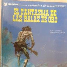Cómics: TENIENTE BLUEBERRY Nº 2. EL FANTASMA DE LAS BALAS DE ORO. CHARLIER - GIRAUD. EDICIONES JUNIOR 1977. Lote 224453121