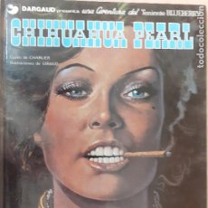 Cómics: TENIENTE BLUEBERRY Nº 7.CHIHUAHUA GIRL. CHARLIER - GIRAUD. EDICIONES JUNIOR 1979. Lote 224453600