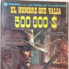 Cómics: TENIENTE BLUEBERRY Nº 8. EL HOMBRE QUE VALÍA 500.000 $. CHARLIER - GIRAUD. GRIJALBO DARGAUD 1980. Lote 224454417
