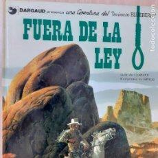 Comics: TENIENTE BLUEBERRY Nº 10. FUERA DE LA LEY. CHARLIER - GIRAUD. GRIJALBO DARGAUD 1980. Lote 224454891