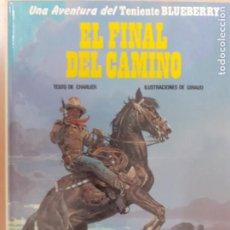 Comics: TENIENTE BLUEBERRY Nº 26. EL FINAL DEL CAMINO. CHARLIER - GIRAUD. EDICIONES JUNIOR GRIJALBO 1986. Lote 224456415