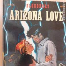 Cómics: TENIENTE BLUEBERRY Nº 29. ARIZONA LOVE. CHARLIER - GIRAUD. EDICIONES JUNIOR GRIJALBO 1991. Lote 224456586