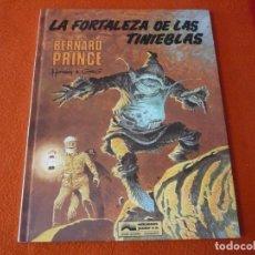 Cómics: BERNARD PRINCE 11 LA FORTALEZA DE LAS TINIEBLAS ( HERMANN GREG ) ¡MUY BUEN ESTADO! GRIJALBO. Lote 224821151