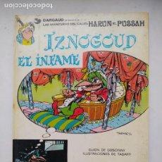 Cómics: IZNOGOUD EL INFAME - GOSCINNY - TABARY - GRIJALBO DARGAUD Nº 7 - 1981. TDK576. Lote 224890061