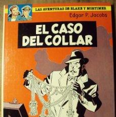 Cómics: BLAKE Y MORTIMER - EL CASO DEL COLLAR - GRIJALBO 1ª ED. - E. P. JACOBS. Lote 225012510
