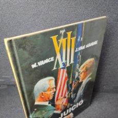 Fumetti: XIII - Nº 12 - EL JUICIO - W. VANCE, VAN HAMME - GRIJALBO - TAPA DURA. Lote 225303205