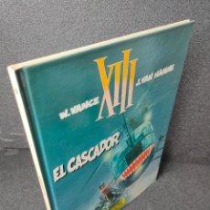 Fumetti: XIII - Nº 10 - EL CASCADOR - W. VANCE, VAN HAMME - GRIJALBO - TAPA DURA. Lote 225303651