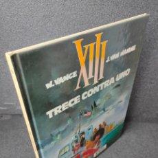 Fumetti: XIII - Nº 8 - TRECE CONTRA UNO - W. VANCE, VAN HAMME - GRIJALBO - TAPA DURA. Lote 225304373