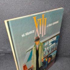 Cómics: XIII - Nº 7 - LA NOCHE DEL 3 DE AGOSTO - W. VANCE, VAN HAMME - GRIJALBO - TAPA DURA. Lote 225304540