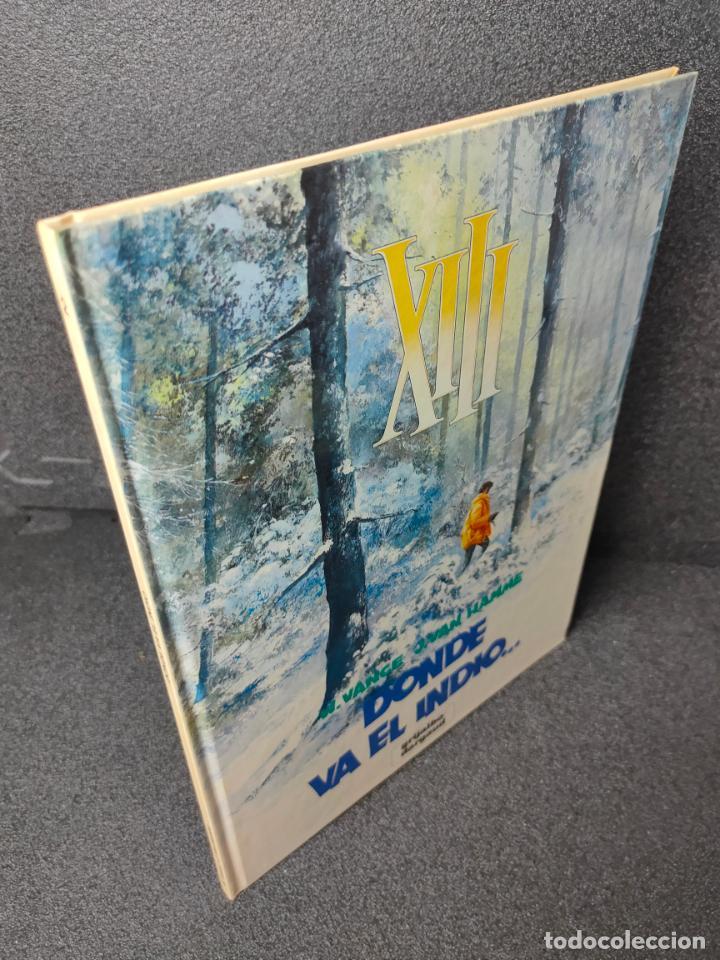 XIII - Nº 2 - DONDE VA EL INDIO... - W. VANCE, VAN HAMME - GRIJALBO - TAPA DURA (Tebeos y Comics - Grijalbo - XIII)