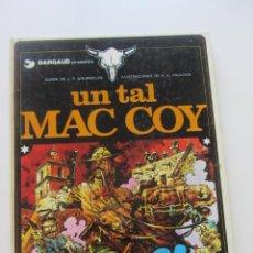 Cómics: UN TAL MAC COY Nº 2 GOURMELEN / PALACIOS) GRIJALBO - DARGAUD TAPA DURA ARX19. Lote 225960505