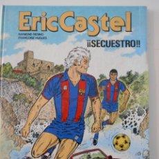 Comics : ERIC CASTEL. Nº 11. SECUESTRO. RAYMOND REDING - FRANÇOISE HUGUES. EDIONES JUNIOR, GRUPO EITORIAL GR. Lote 225983210