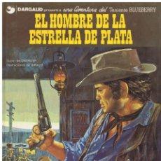 Cómics: TENIENTE BLUEBERRY EL HOMBRE DE LA ESTRELLA DE PLATA CHARLIER GIRAUD EDJUNIOR GRIJALBO (BUEN ESTADO). Lote 227461190