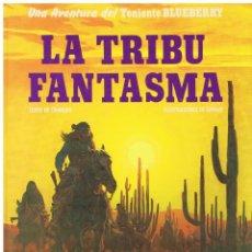 Cómics: TENIENTE BLUEBERRY LA TRIBU FANTASMA CHARLIER GIRAUD ED JUNIOR GRIJALBO (BUEN ESTADO). Lote 227461230
