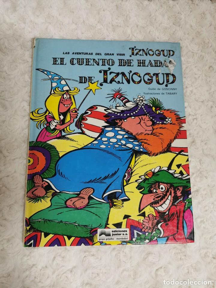 LAS AVENTURAS DEL GRAN VISIR IZNOGUD- EL CUENTO DE HADAS DE IZNOGUD N. 4 (Tebeos y Comics - Grijalbo - Iznogoud)