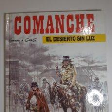 Comics : COMANCHE. EL DESIERTO SIN LUZ - HERMANN - JUNIOR GRIJALBO. Lote 227872225