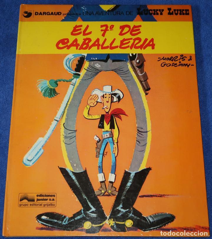 EL 7º DE CABALLERÍA - LUCKY LUKE - EDICIONES JUNIOR - GRIJALBO ¡1ª EDICIÓN! (1978) (Tebeos y Comics - Grijalbo - Lucky Luke)